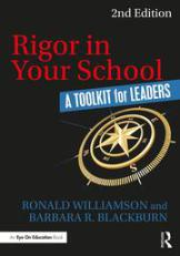 Rigor In Your School by Barbara R. Blackburn and Ronald Williamson