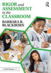 Rigor Is Not A Four Letter Word by Barbara R. Blackburn